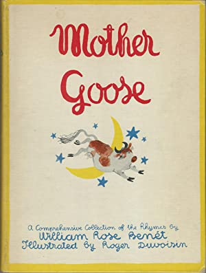 The Famous Heritage Edition of Mother Goose: Benet, William Rose