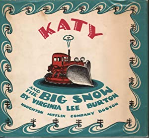 Katy and the Big Snow: Burton, Virgina Lee