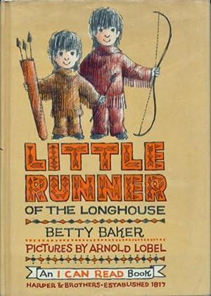 Little Runner of the Longhouse: Baker, Betty