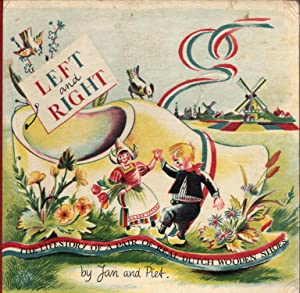 Left and Right: The Lifestory of a: Jan and Piet