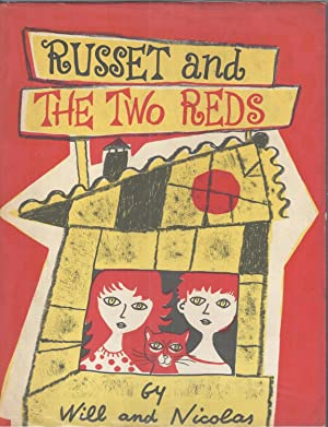 Russet and the Two Reds: Will and Nicolas