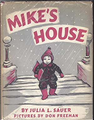 Mike's House: Sauer, Julia L.