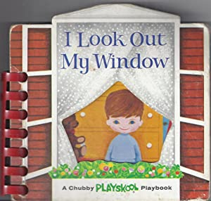 I Look Out My Window: A Chubby: Federico, Helen (Designed