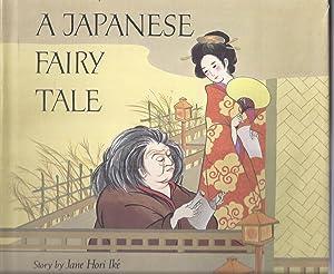 A Japanese Fairy Tale: Ike, Jane Hori;