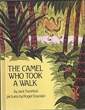 The Camel Who Took a Walk: Tworkov, Jack