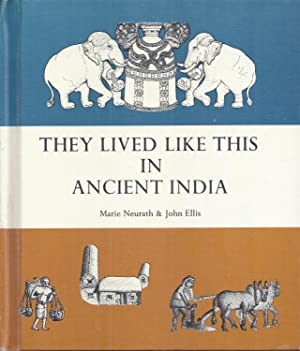They Lived Like This in Ancient India: Neurath, Marie
