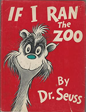If I Ran the Zoo: Dr. Seuss