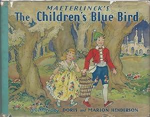 Maeterlinck's The Children's Blue Bird: LeBlanc Georgette (Madame