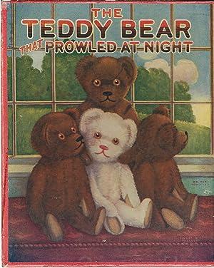 The Teddy Bear That Prowled at Night: Deihl, Edna Groff