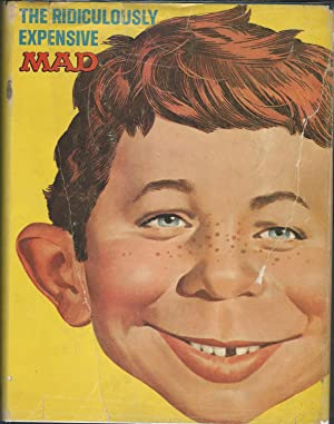 The Ridiculously Expensive MAD: A Collection of: Albert B. Feldstein