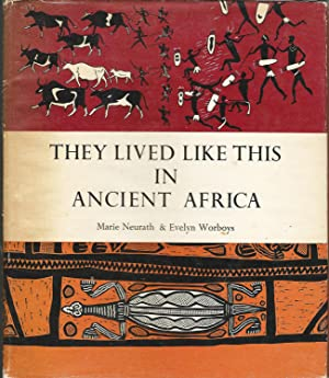 They Lived Like This in Ancient Africa: Neurath, Marie