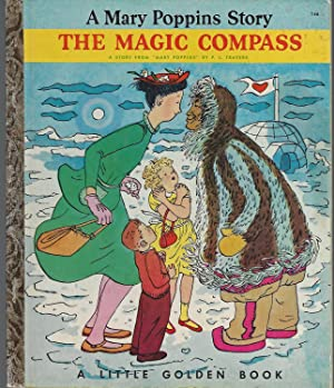 The Magic Compass: A Story from Mary: Travers, P. L.