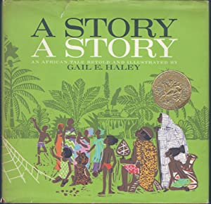 A Story, a Story: An African Tale