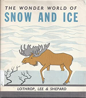 The Wonder World of Snow and Ice: Neurath, Marie
