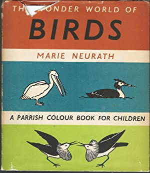 The Wonder World of Birds: Neurath, Marie