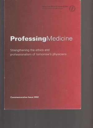ProfessingMedicine: Strengthening the ethics and professionalism of tomorrow's physicians