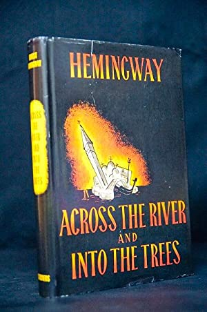 Across the River and Into the Trees: Hemingway, Ernest