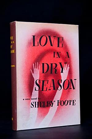 Love In A Dry Season: Foote, Shelby