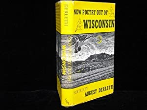 New Poetry Out of Wisconsin: Derleth, August