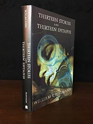 Thirteen Stories and Thirteen Epitaphs: Vollmann, William T.