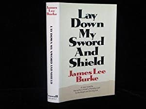 Lay Down My Sword and Shield: Burke, James Lee