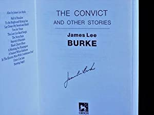 The Convict and Other Stories: Burke, James Lee