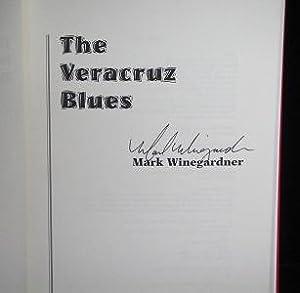 The Veracruz Blues: Winegarden, Mark