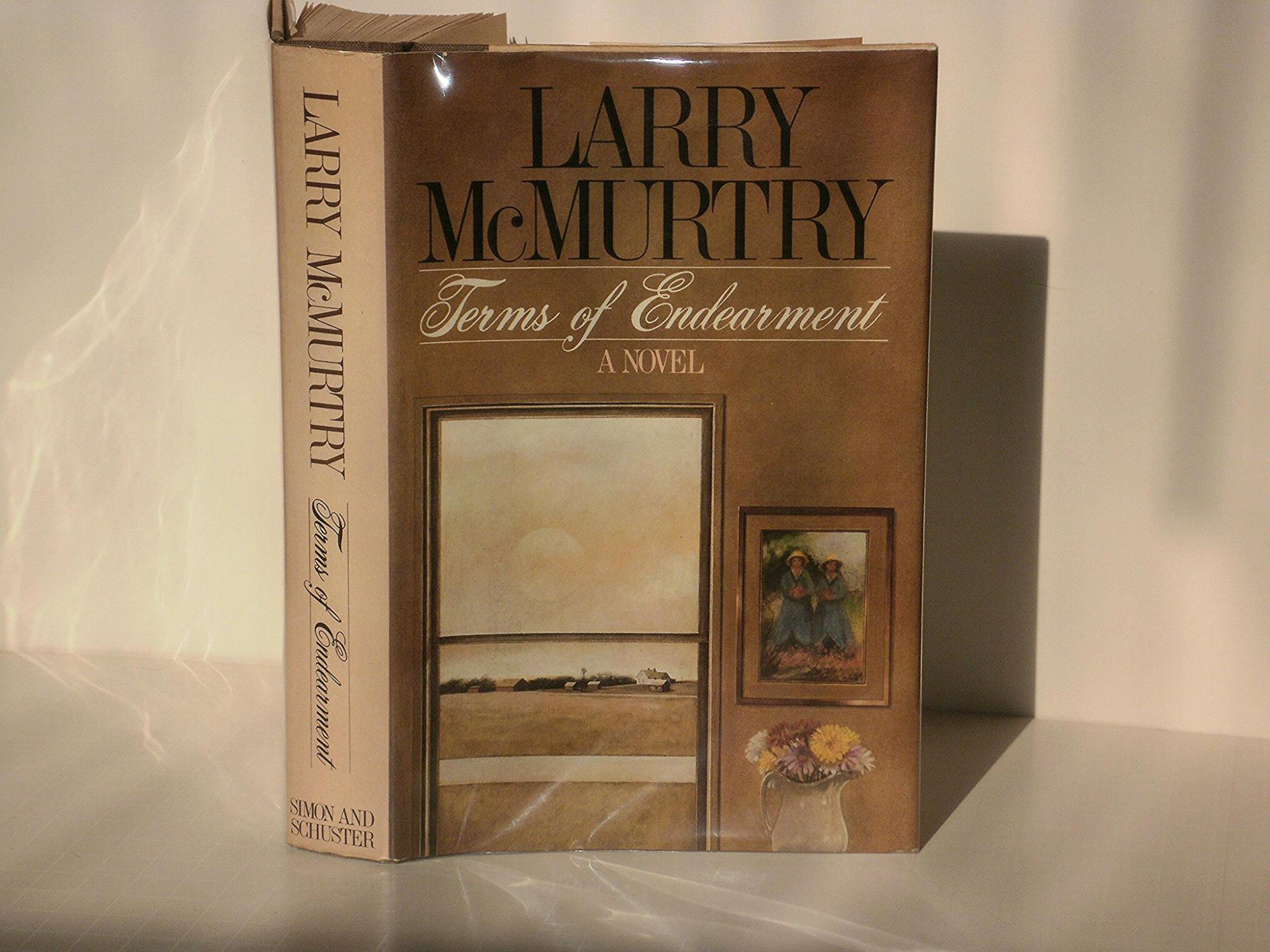 Terms of Endearment Larry McMurtry Very Good Hardcover First printing of this novel. It has the usual toning of the pages because of the high acid paper used,the front hinge is starting and there is an ove