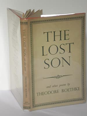 The Lost Son and Other Poems: Theodore Roethke