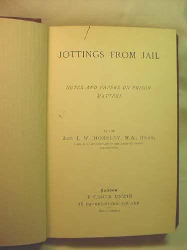 jottings from jail notes and papers on prison matters by j w
