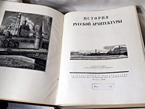 History of Russian Architecture (In Cyrillic text, see photos): NL Brunov, et al.