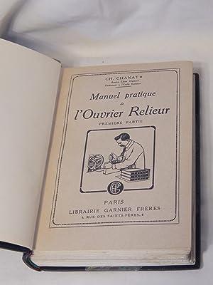 Manuel Pratique de l'Ouvrier Relieur, 2 parts bound in 1 volume: Charles Chanat (Vladimir ...