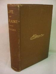 James G. Blaine: A Sketch of his Life, with a Brief Record of the Life of John A. Logan: Charles ...