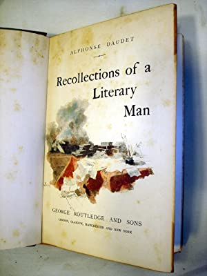 Recollections Of A Literary Man: Alphonse Daudet (Bieler, Montegut, Myrbach and Rossi, illust)