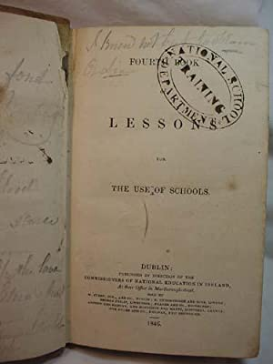 Fourth Book Of Lessons for Use of Schools: Commissioners of National Education in Ireland