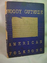American Folksong: Guthrie, Woody