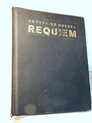 Gottfried Goebel: Requiem