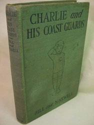 Charlie and His Coast Guards: Helen Hill & Violet Maxwell