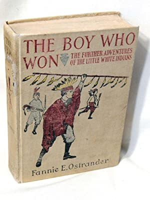 The Boy Who Won or, More About: Fannie E. Ostrander