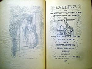 Evelina: or, The History of a Young Ladys Entrance into the World: Fanny Burney (Hugh Thomson, ...