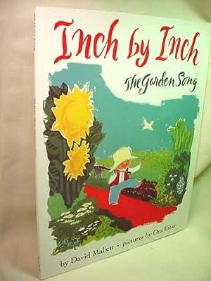 Inch by Inch: The Garden Song: David Mallett (Eitan, illus)