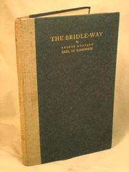 The Bridle-Way: Montagu, George