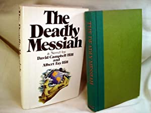 The Deadly Messiah: Hill & Hill, Albert Fay, David Campbell