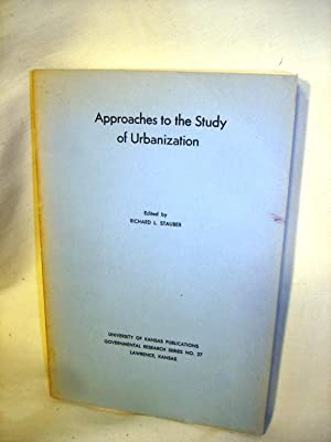 Approaches to the Study of Urbanization: Richard L. Stauber (ed)