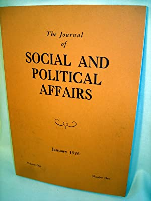The Journal of Social and Political Affairs, January 1976 (Vol 1, No 1): Roger Pearson (ed)