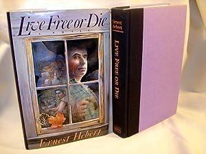 Live Free or Die: Hebert, Ernest