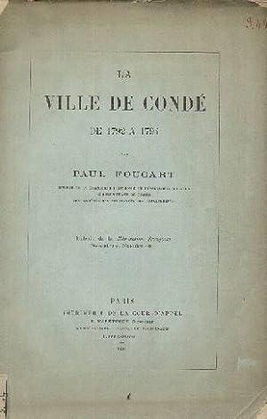 La ville de Condé de 1792 à 1794: FOUCART Paul