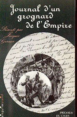 Journal d'un grognard de l'Empire: RICOME Jean-Baptiste