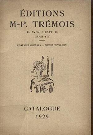 Catalogue de 1929 des éditions Trémois à Paris: BIBLIOGRAPHIE