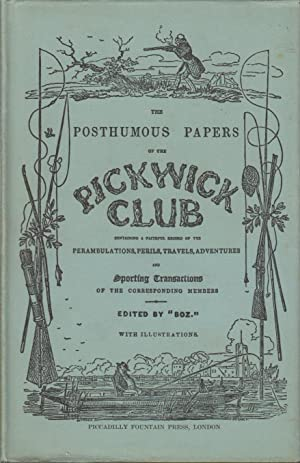 The Posthumous Papers of the Pickwick Club - 2 Volumes: Dickens Charles